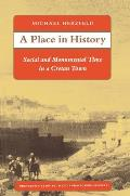 A Place in History: Social and Monumental Time in a Cretan Town