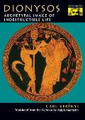 Dionysos: Archetypal Image of Indestructible Life (Bollingen Series) Cover