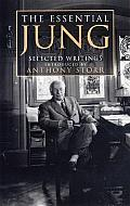 Essential Jung Selected Writings Introduced by Anthony Storr