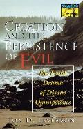 Creation and the Persistence of Evil: The Jewish Drama of Divine Omnipotence (Princeton Paperbacks) Cover