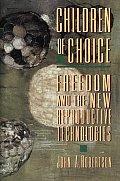 Children Of Choice Freedom & New Reprodu