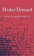 Market Demand: Theory & Empirical Evidence