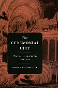 The ceremonial city :Toulouse observed, 1738-1780