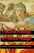 Princeton Readings in Political Thought Essential Texts Since Plato