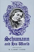 Schumann & His World