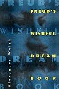 Freuds Wishful Dream Book