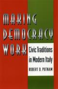Making Democracy Work Civic Traditions in Modern Italy