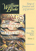 Songs of Innocence & of Experience Blakes Illuminated Books Volume 2