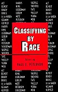Classifying by Race (Princeton Studies in American Politics)