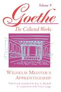 Goethe The Collected Works Volume 9 Wilhelm Meisters Apprenticeship