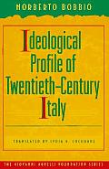 Giovanni Agnelli Foundation Series in Italian History: Ideological Profile of Twentieth-Century Italy