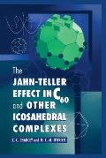 The Jahn-Teller Effect in C60 and Other Icosahedral Complexes