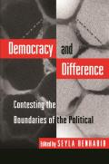 Democracy & Difference Contesting the Boundaries of the Political
