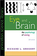 Eye and Brain : the Psychology of Seeing (5TH 97 Edition)