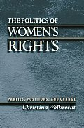 Politics of Womens Rights Parties Positions & Change