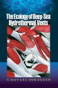 The Ecology of Deep-Sea Hydrothermal Vents