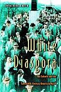 White Diaspora: The Suburb and the Twentieth-Century American Novel