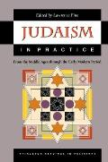 Judaism in Practice: From the Middle Ages Through the Early Modern Period (Princeton Readings in Religions)
