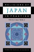 Religions of Japan in Practice (Princeton Readings in Religions)