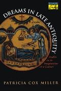 Dreams in Late Antiquity: Studies in the Imagination of a Culture (Mythos) Cover