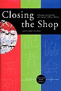 Closing the Shop: Information Cartels and Japan's Mass Media