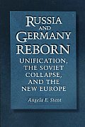Russia & Germany Reborn Unification The