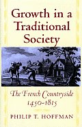Growth in a Traditional Society: The French Countryside, 1450-1815
