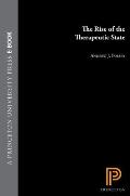 Rise Of The Therapeutic State