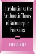 Publications of the Mathematical Society of Japan #11: Introduction to Arithmetic Theory of Automorphic Functions