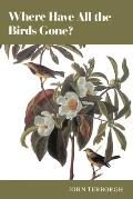 Where have all the birds gone? :essays on the biology and conservation of birds that migrate to the American tropics