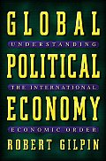 Global Political Economy: Understanding the International Economic Order Cover