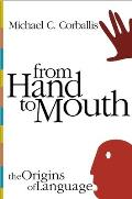 From Hand To Mouth The Origins Of Langua
