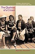 Qualities of a Citizen Women Immigration & Citizenship 1870 1965