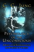 Bollingen #20: Psychology of the Unconscious: A Study of the Transformations and Symbolisms of the Libido Cover