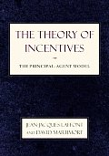 Theory of Incentives The Principal Agent Model