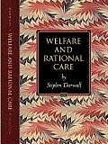 Welfare & Rational Care