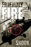 Friendly Fire The Accidental Shootdown of US Black Hawks Over Northern Iraq