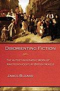 Disorienting Fiction: The Autoethnographic Work of Nineteenth-Century British Novels