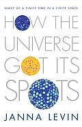 How The Universe Got Its Spots Diary Of