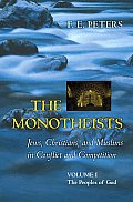 Monotheists Volume 1 The Peoples Of God