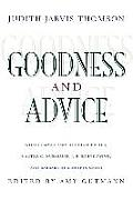 Goodness and Advice