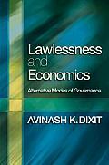 Lawlessness & Economics Alternative Modes of Governance