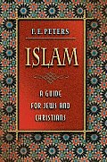 Islam: A Guide for Jews and Christians Cover