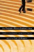 The Twenty-First-Century Firm: Changing Economic Organization in International Perspective