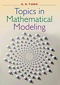 Topics in Mathematical Modeling (07 Edition)