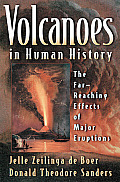 Volcanoes in Human History The Far Reaching Effects of Major Eruptions