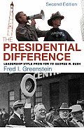 Presidential Difference Leadership Style from FDR to George W Bush