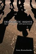 Democratic Rights: The Substance of Self Government