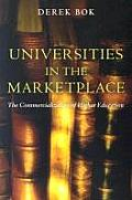 Universities in the Marketplace: The Commercialization of Higher Education Cover