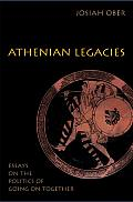 Athenian Legacies Essays on the Politics of Going on Togeth